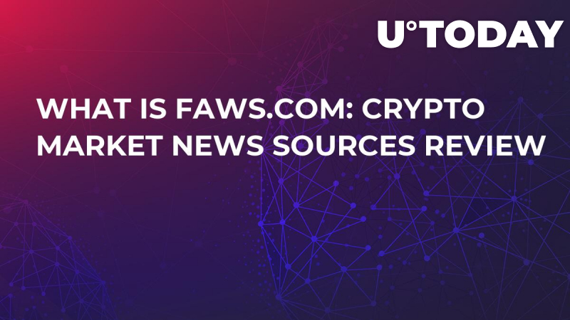 What is Faws.com: Crypto Market News Sources Review