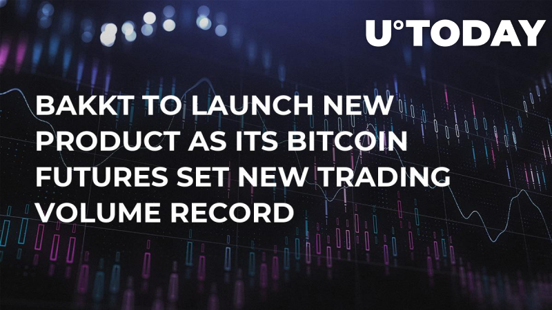Bakkt to Launch New Product as Its Bitcoin Futures Set New Trading Volume Record