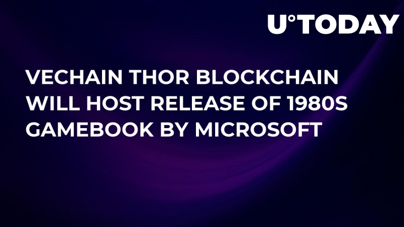 VeChain Thor Blockchain Will Host Microsoft-Backed Release of 1980s Gamebook
