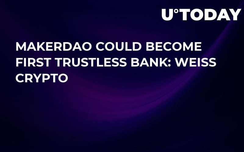 MakerDAO Could Become First Trustless Bank: Weiss Crypto
