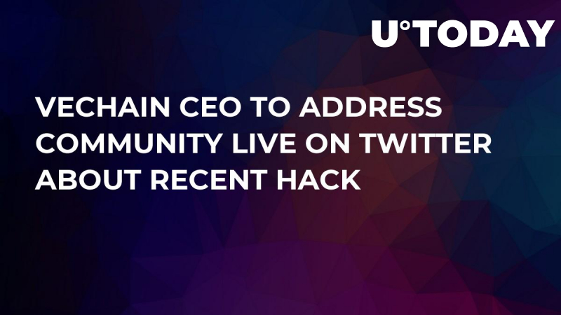 VeChain CEO to Address Community Live on Twitter About Recent Hack
