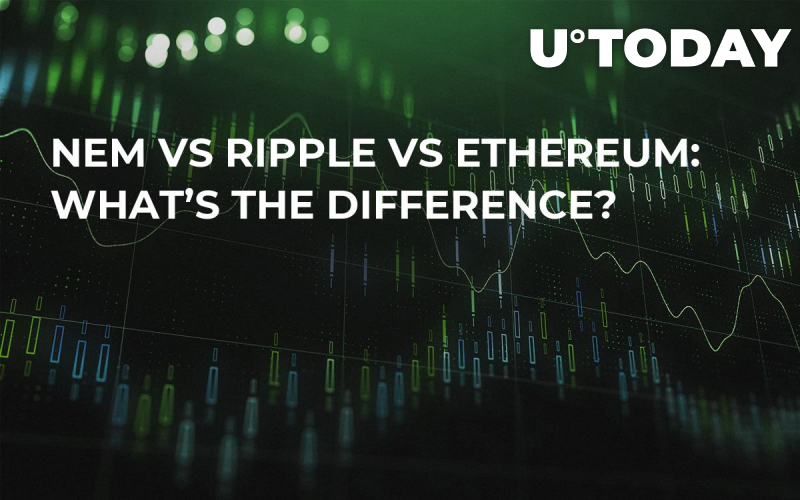 NEM vs Ripple vs Ethereum: What's The Difference?