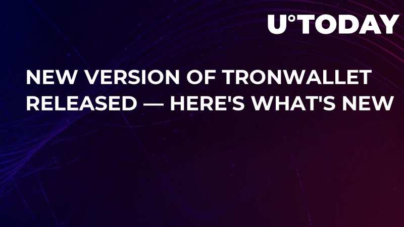 New Version of TronWallet Released — Here's What's New