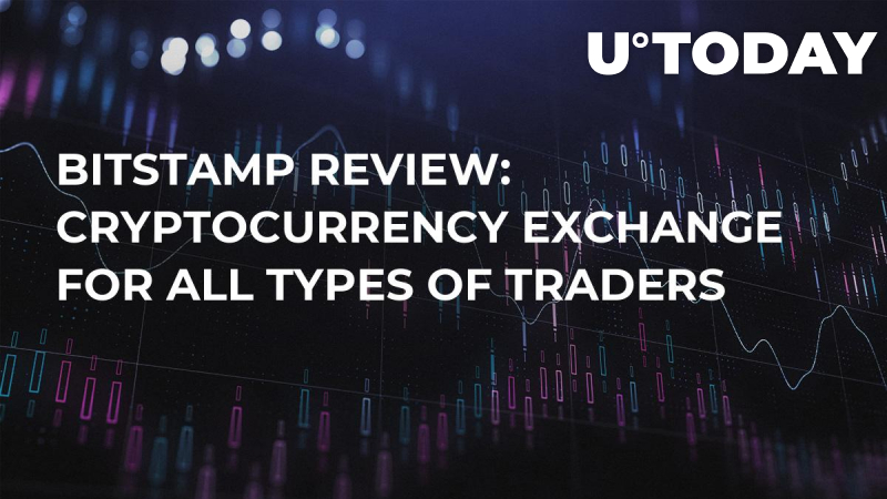 Bitstamp Review: Cryptocurrency Exchange For All Types Of Traders