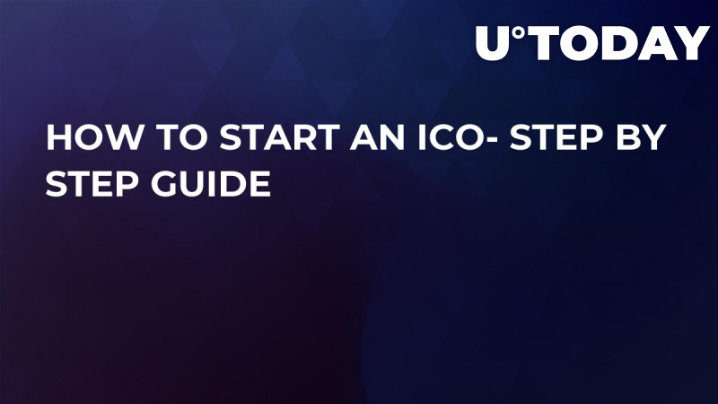 How to Start an ICO- Step by Step Guide