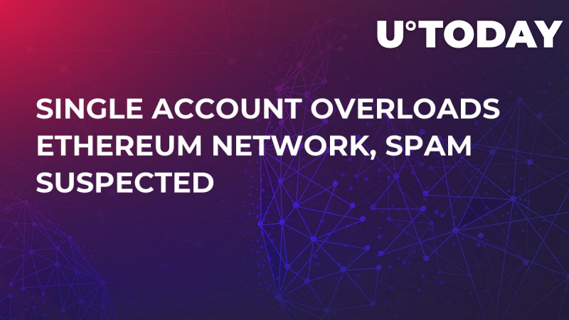 Single Account Overloads Ethereum Network, Spam Suspected