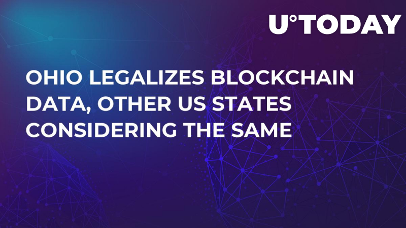 Ohio Legalizes Blockchain Data, Other US States Considering the Same