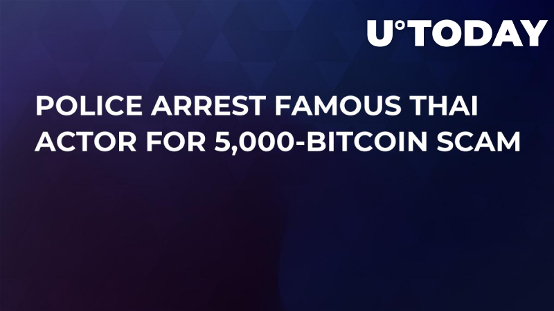 Police Arrest Famous Thai Actor For 5,000-Bitcoin Scam