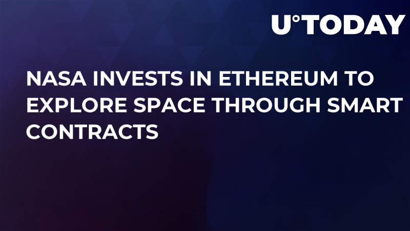 NASA Invests in Ethereum to Explore Space Through Smart Contracts
