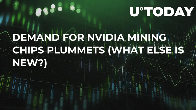 Demand For Nvidia Mining Chips Plummets (What Else Is New?)