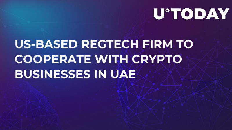 US-based Regtech Firm to Cooperate With Crypto Businesses in UAE