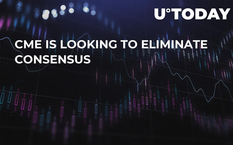 CME is Looking to Eliminate Consensus