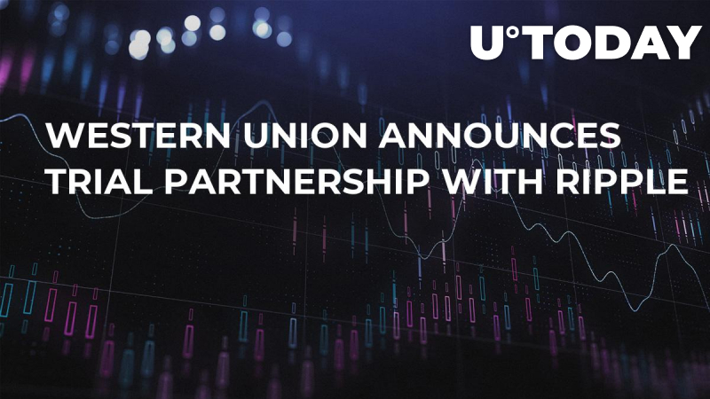 Western Union Announces Trial Partnership With Ripple