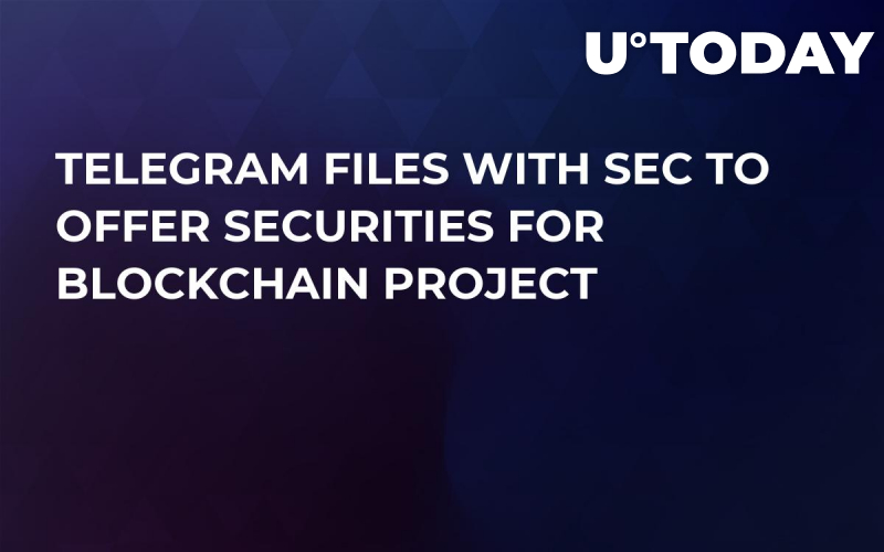 Telegram Files With SEC to Offer Securities for Blockchain Project