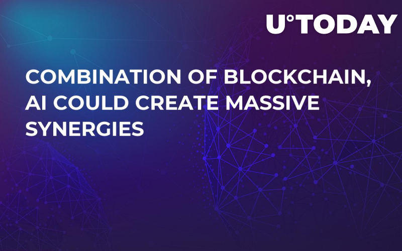 Combination of Blockchain, AI Could Create Massive Synergies