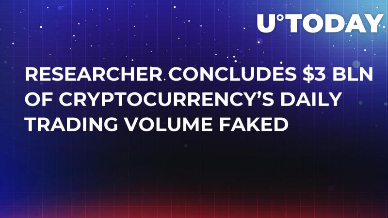 Researcher Concludes $3 Bln of Cryptocurrency's Daily Trading Volume Faked