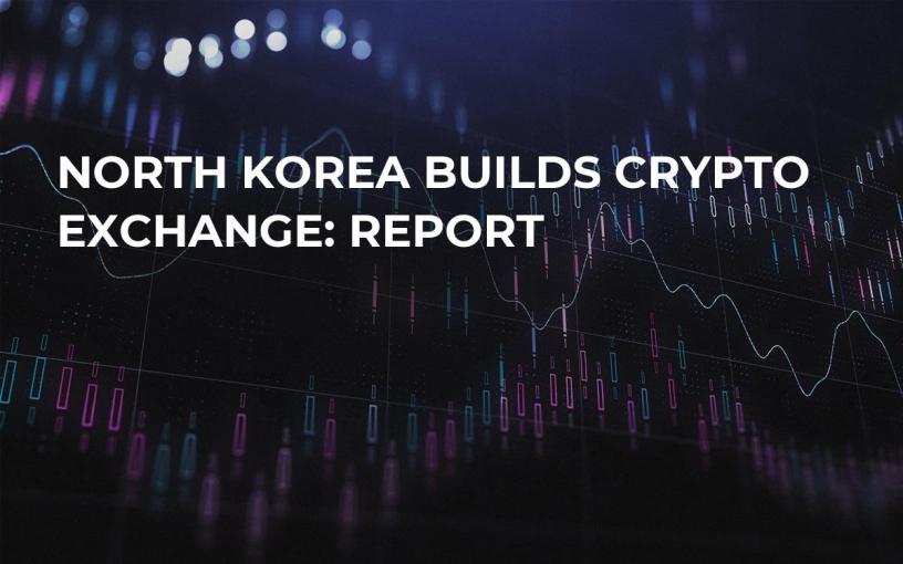 North Korea Builds Crypto Exchange: Report