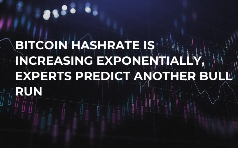 Bitcoin Hashrate Is Increasing Exponentially, Experts Predict Another Bull Run