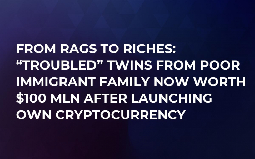 """From Rags to Riches: """"Troubled"""" Twins From Poor Immigrant Family Now Worth $100 Mln After Launching Own Cryptocurrency"""