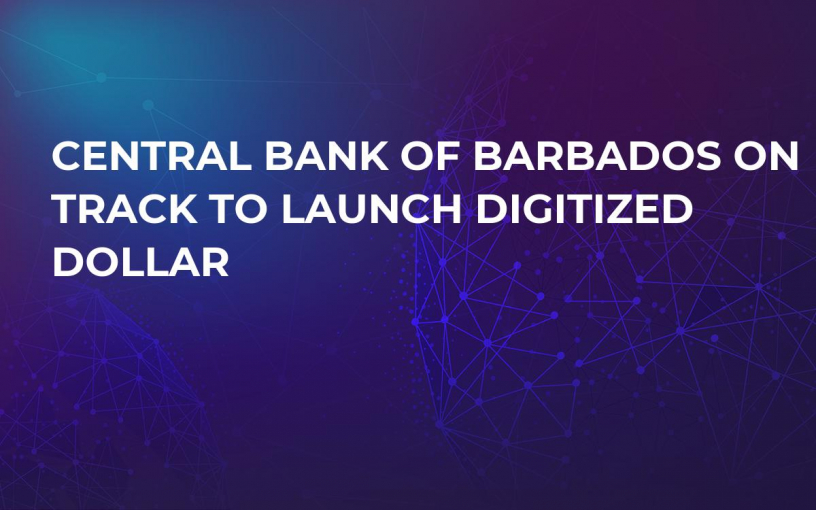 Central Bank of Barbados on Track to Launch Digitized Dollar