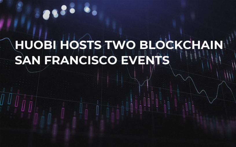 Huobi Hosts Two Blockchain San Francisco Events
