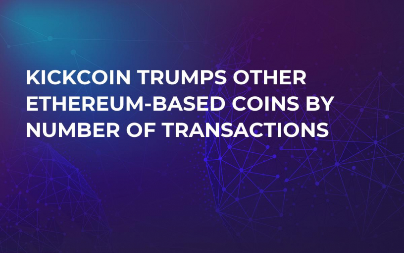KickCoin Trumps Other Ethereum-Based Coins by Number of Transactions