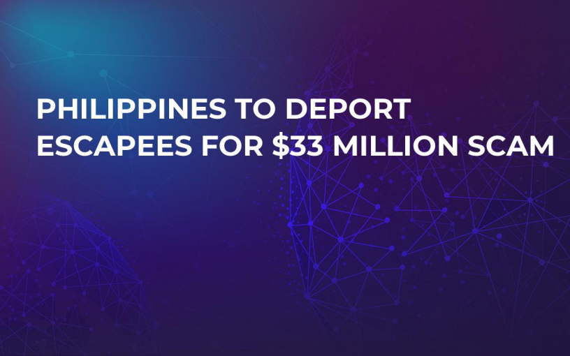 Philippines To Deport Escapees For $33 Million Scam