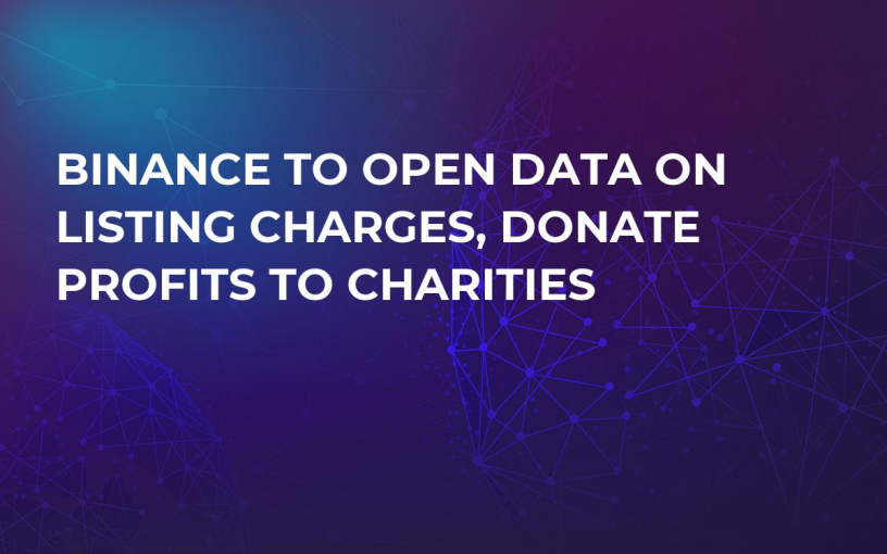 Binance to Open Data on Listing Charges, Donate Profits to Charities