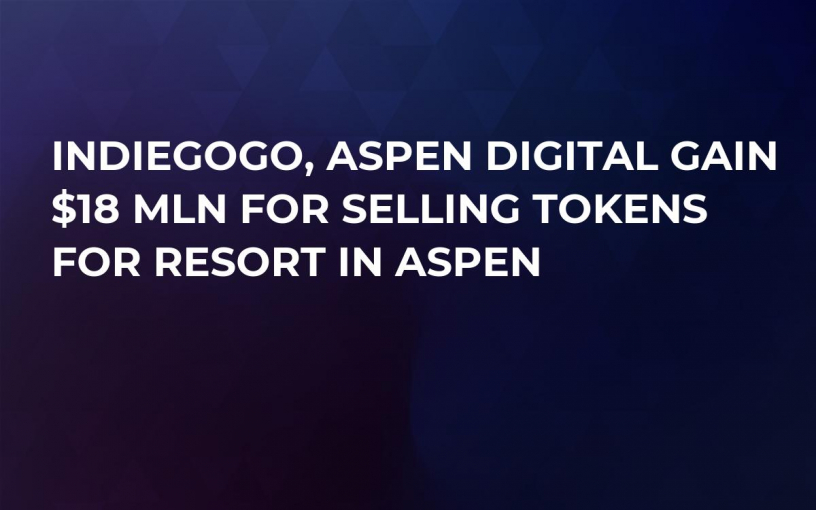 Indiegogo, Aspen Digital Gain $18 Mln for Selling Tokens for Resort in Aspen
