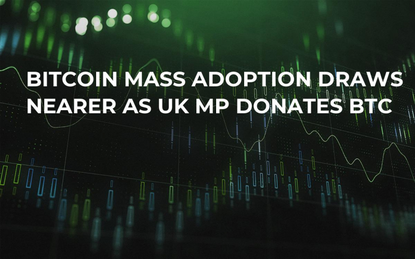 Bitcoin Mass Adoption Draws Nearer as UK MP Donates BTC