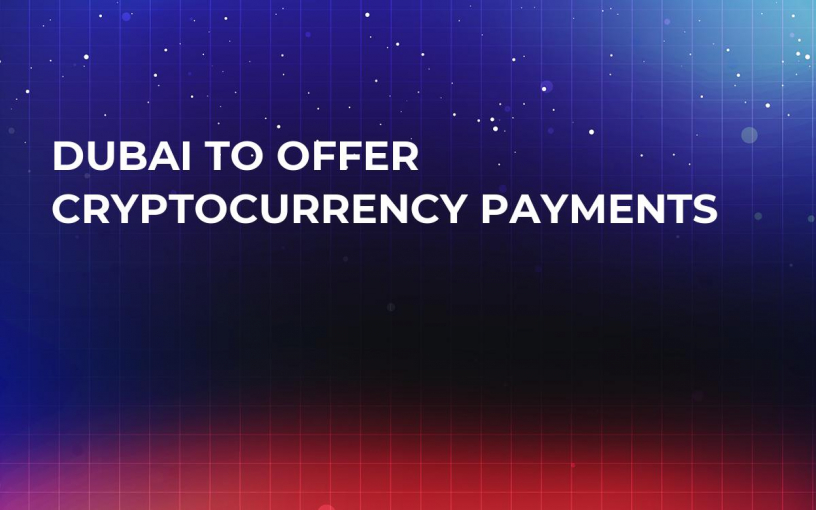 Dubai To Offer Cryptocurrency Payments