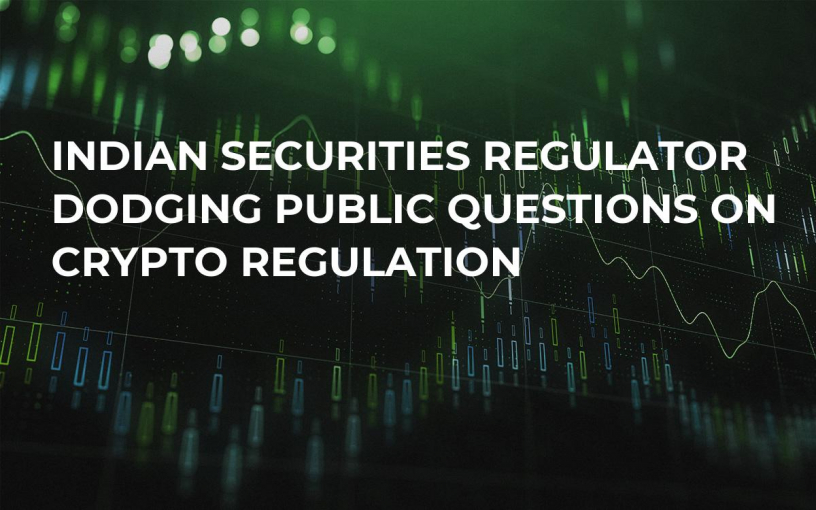 Indian Securities Regulator Dodging Public Questions On Crypto Regulation