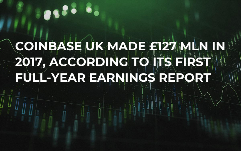 Coinbase UK Made £127 Mln in 2017, According to Its First Full-Year Earnings Report