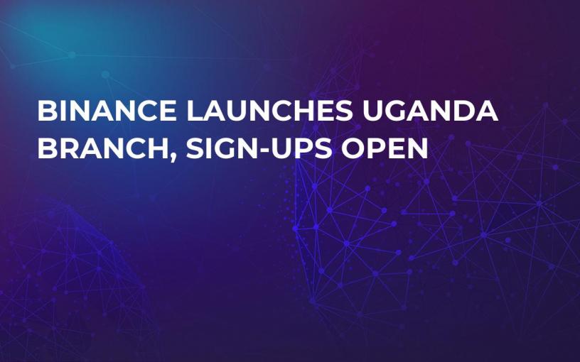 Binance Launches Uganda Branch, Sign-Ups Open
