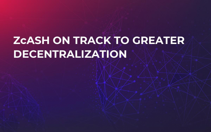 Zсash on Track to Greater Decentralization