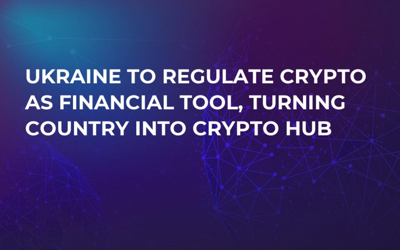 Ukraine to Regulate Crypto as Financial Tool, Turning Country Into Crypto Hub