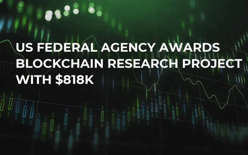 US Federal Agency Awards Blockchain Research Project With $818K