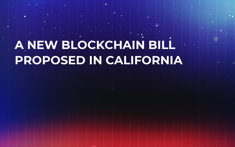 A New Blockchain Bill Proposed in California