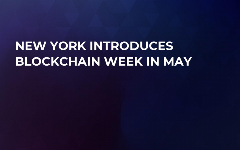 New York Introduces Blockchain Week in May
