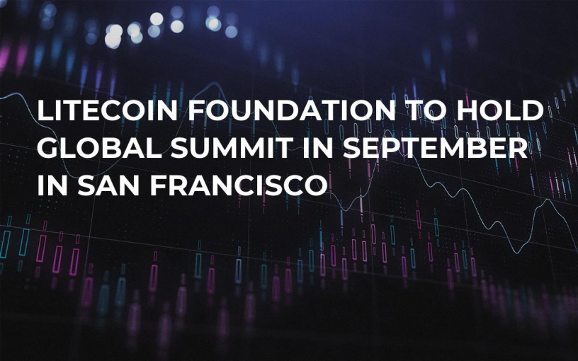 Litecoin Foundation to Hold Global Summit in September in San Francisco