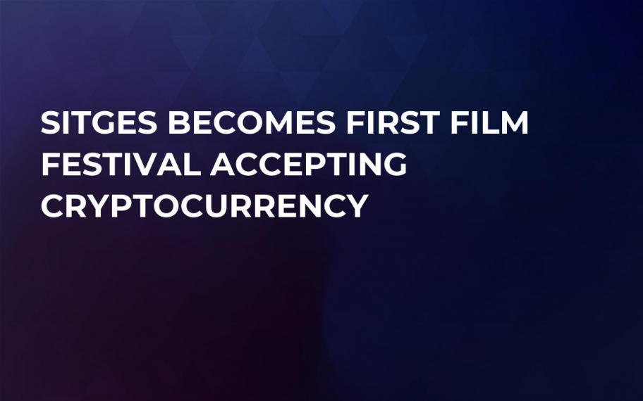 Sitges Becomes First Film Festival Accepting Cryptocurrency