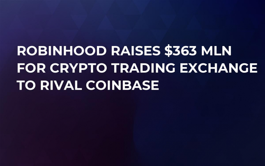 Robinhood Raises $363 mln For Crypto Тrading Exchange to Rival Coinbase