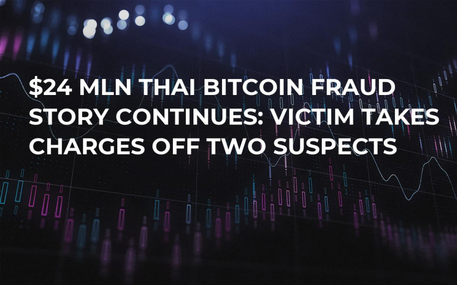 $24 Mln Thai Bitcoin Fraud Story Continues: Victim Takes Charges Off Two Suspects