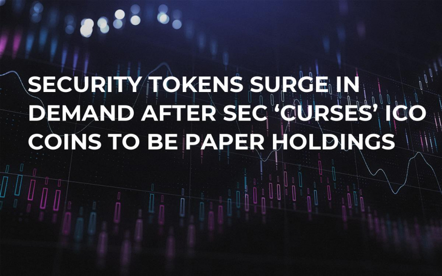 Security Tokens Surge in Demand After SEC 'Curses' ICO Coins to Be Paper Holdings