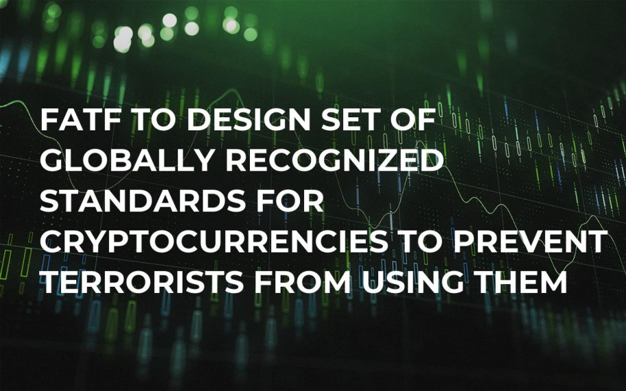 FATF to Design Set of Globally Recognized Standards For Cryptocurrencies to Prevent Terrorists From Using Them