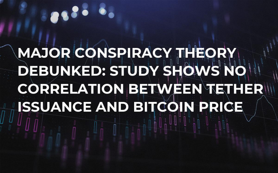 Major Conspiracy Theory Debunked: Study Shows No Correlation Between Tether Issuance and Bitcoin Price
