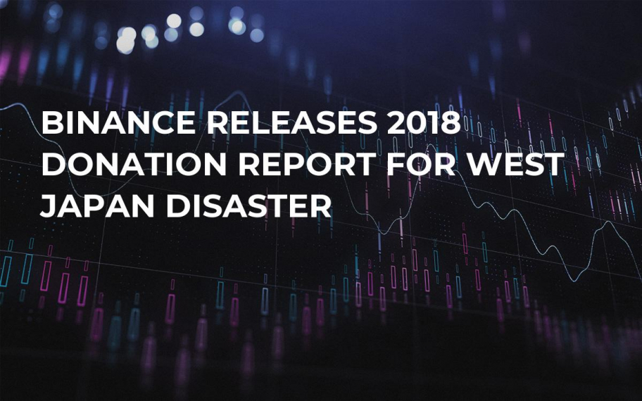 Binance Releases 2018 Donation Report for West Japan Disaster