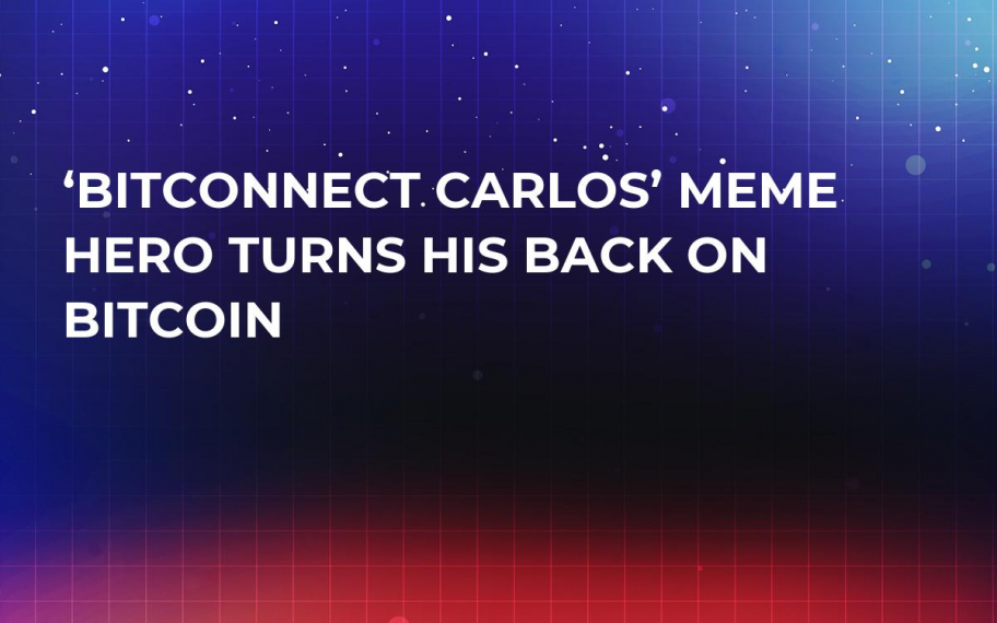 'BitConnect Carlos' Meme Hero Turns His Back on Bitcoin