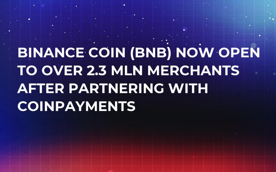 Binance Coin (BNB) Now Open to Over 2.3 Mln Merchants After Partnering with CoinPayments