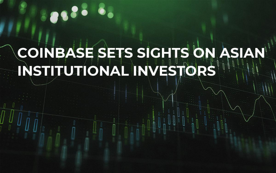 Coinbase Sets Sights on Asian Institutional Investors